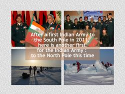 The Indian Army wants to reach the North Pole